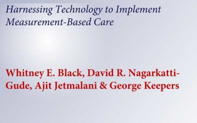 Harnessing Technology to Implement Measurement-Based Care