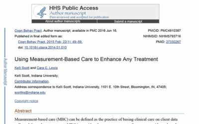 Using Measurement-Based Care to Enhance Any Treatment